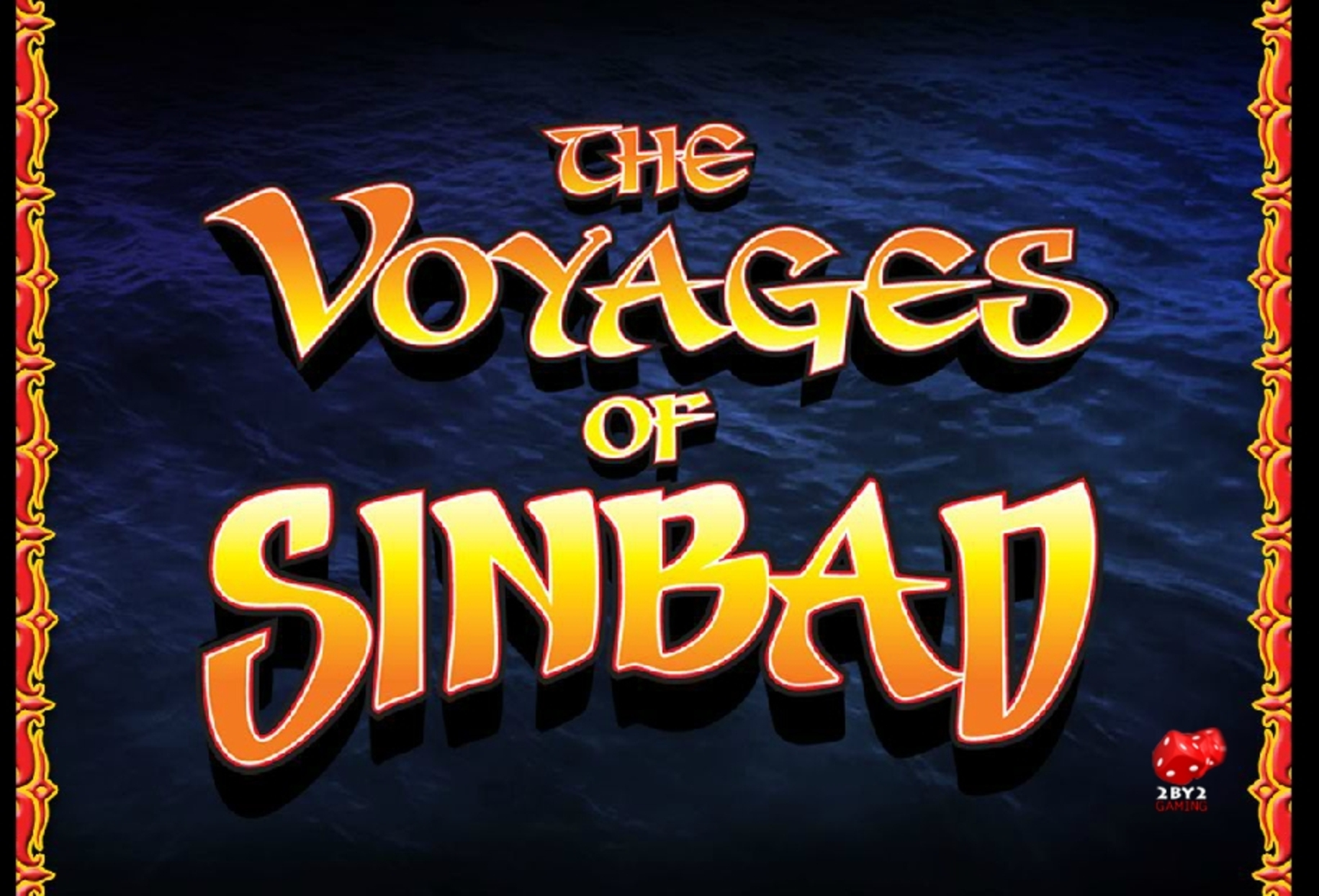 Play The voyages of Sinbad Free Casino Slot Game by 2 By 2 Gaming