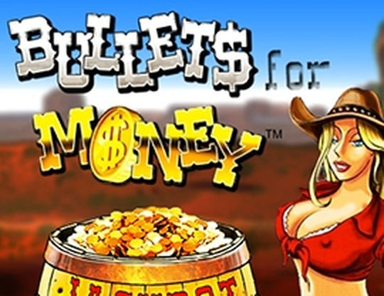 The Bullets for Money Online Slot Demo Game by Espresso Games